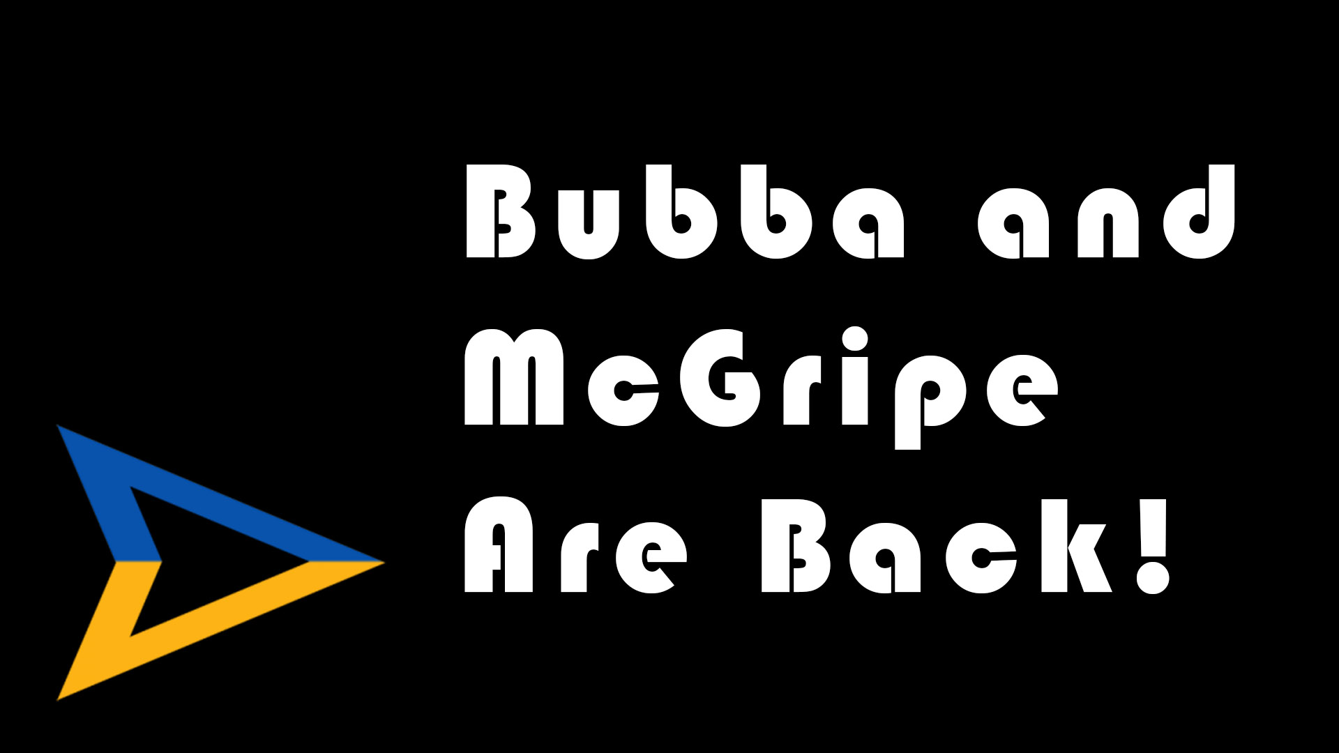 Bubba and McGripe – IYBMB2018005