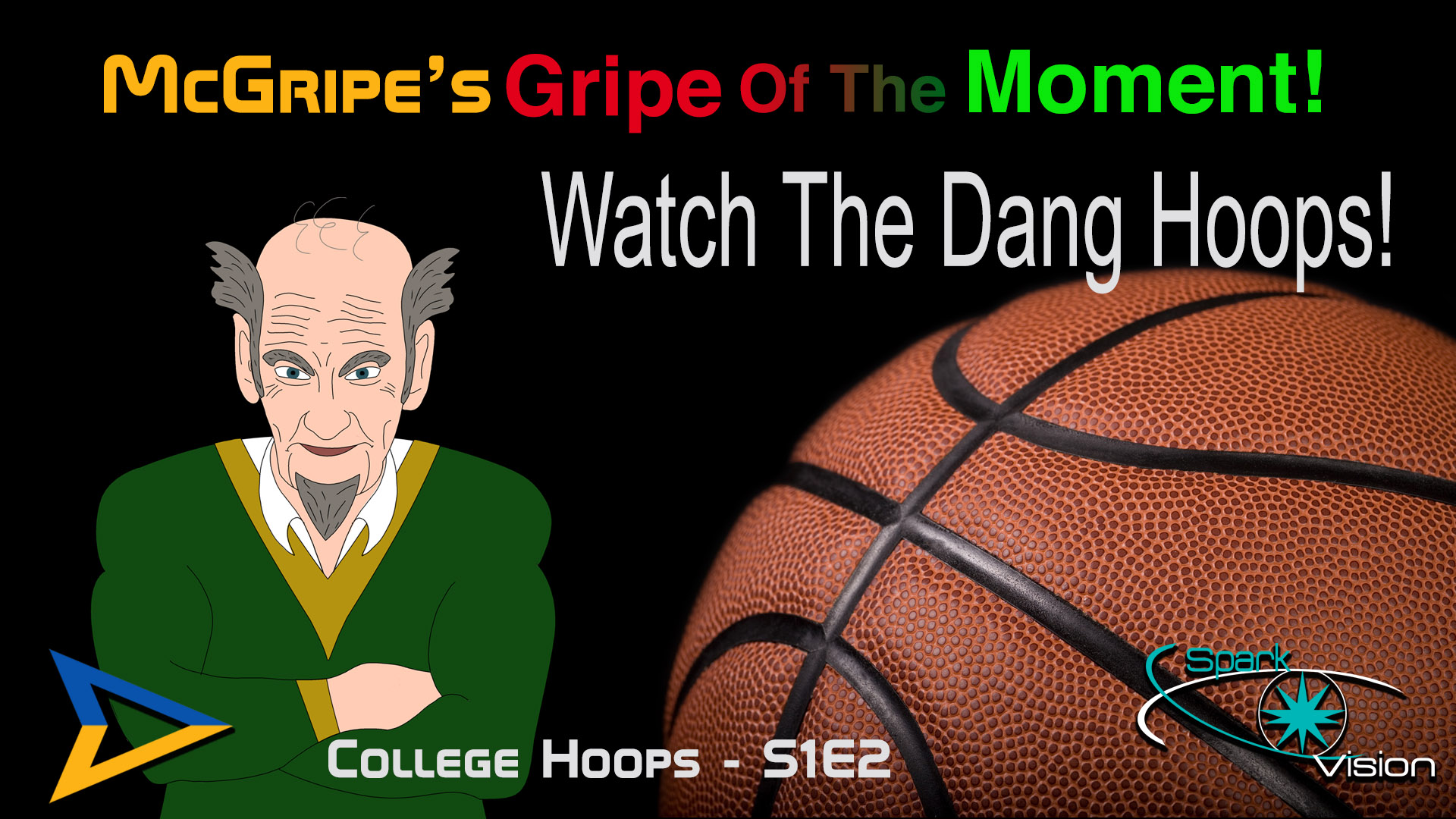 McGripe – College Hoops – S1E2